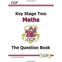 KS2 Maths Question Book (CGP KS2 Maths SATs)