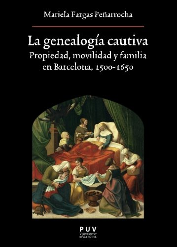 La genealogía cautiva por Mariela Fargas Peñarrocha