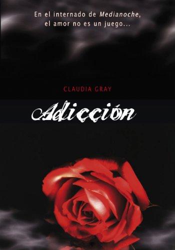 Adicción (Medianoche 2) por Claudia Gray