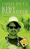 Kiwi Paradise: Reise in ein verdammt gelassenes Land - Partnerlink