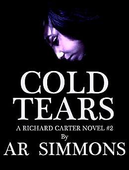 Cold Tears (The Richard Carter Novels Book 2) by [Simmons, AR]