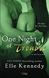 One Night Of Trouble by Elle Kennedy (2014-12-24)