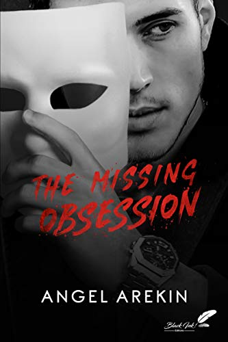 The Missing Obsession (dark romance) par [Arekin, Angel]