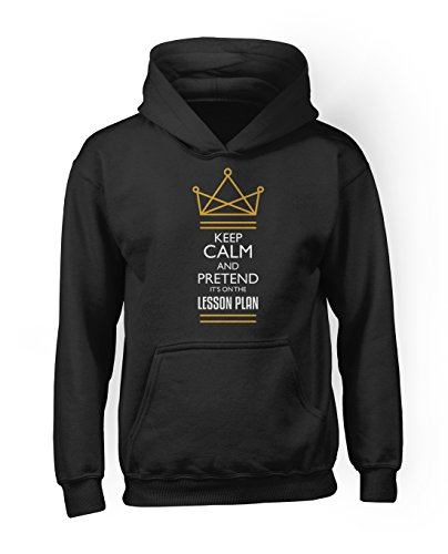 Keep Calm and Pretend It's On The Lesson Plan Funny School Teacher Students Men's Hoodie Sweatshirt