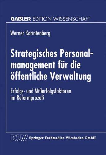 Strategisches Personalmanagement für die Offentliche Verwaltung