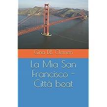 La Mia San Francisco - Città beat