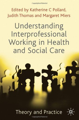 Understanding Interprofessional Working in Health and Social Care: Theory and Practice (November 27, 2009) Paperback