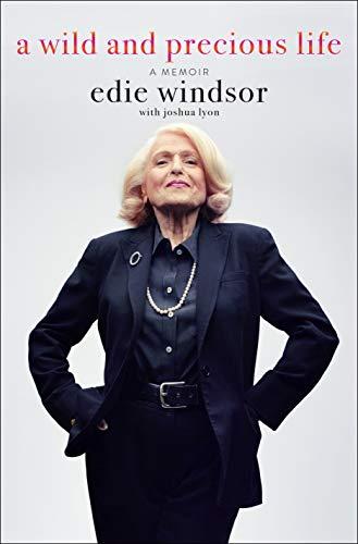 A Wild and Precious Life: A Memoir (English Edition)