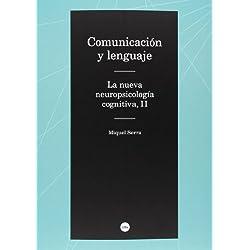 Comunicación y lenguaje. La nueva neuropsicología cognitiva: Comunicación y lenguaje. La nueva neuropsicologia cognitiva, II: 2 (Biblioteca Universitària)
