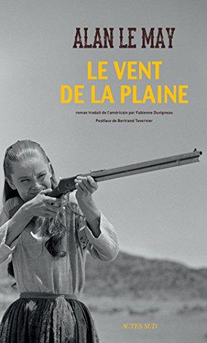 Le vent de la plaine - Alan Le May (2018) sur Bookys