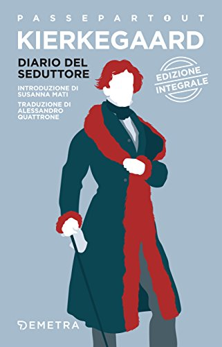 Diario del seduttore (Passepartout Vol. 30) (Italian Edition)