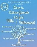 Livre de culture générale à la fois 100% utile & 100% intéressant...