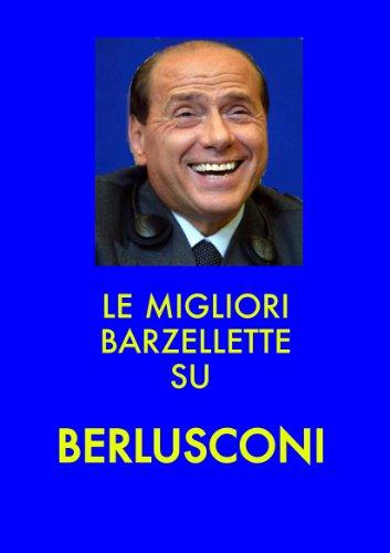 le-migliori-barzellette-su-berlusconi-italian-edition