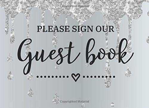 Please Sign Our Guest Book: Guest Book For Any Occasion: Birthday, Bridal Shower, Wedding, Baby Shower, Anniversary, Home, Retirement, Funeral Or ... x 6.25 Inches - Slate Stone Glitter Design 6.25