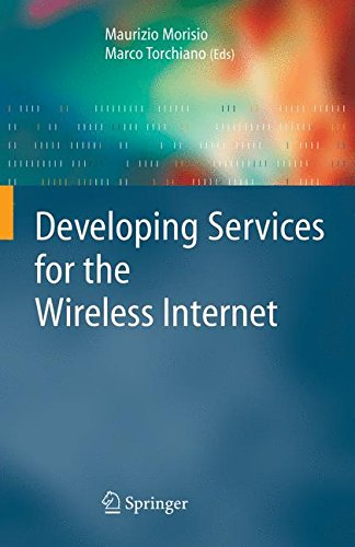 Developing Services for the Wireless Internet (Computer Communications And Networks) Wirless System