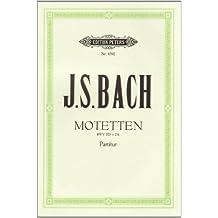 Motetten BWV 225-231: für 4- bis 8-stimmigen gemischten Chor