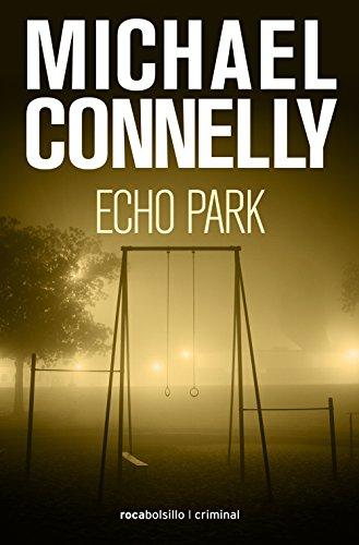 Echo Park (Harry Bosch) par Michael Connelly