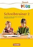 Deutsch plus - Grundschule - Schreibtrainer: 2. Schuljahr - Arbeitsheft