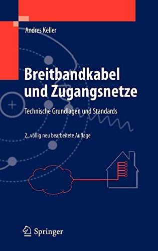 Breitbandkabel und Zugangsnetze: Technische Grundlagen und Standards von Andres Keller (22. Januar 2011) Gebundene Ausgabe
