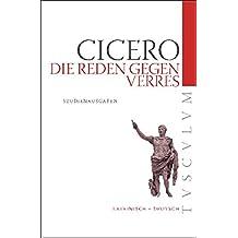 Die Reden gegen Verres: Auswahlausgabe. Lateinisch - Deutsch (Tusculum Studienausgaben)