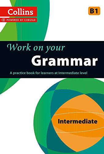 Grammar: B1 (Collins Work on Your…)