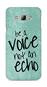 AMEZ be a voice not an echo Back Cover For Samsung Galaxy A8