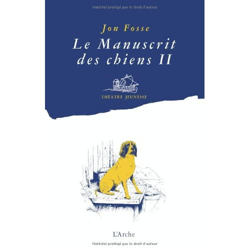 Le Manuscrit des chiens II - Quelle merveille !