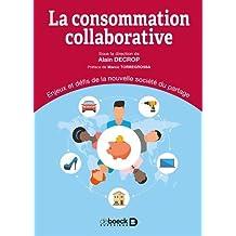 La consommation collaborative : Enjeux et défis de la nouvelle société du partage