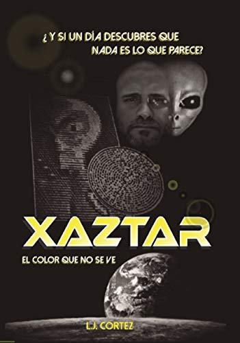 Xaztar: El Color que no se ve (1) eBook: Leonardo Cortez, Danielis ...