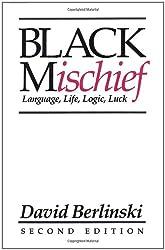 Black Mischief: Language, Life, Logic, Luck