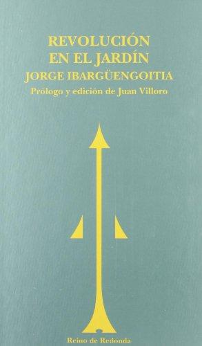 Revolución en el jardín (SIN ASIGNAR) por Jorge Ibargüengoitia