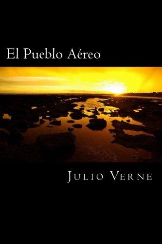 El Pueblo Aereo por Julio Verne