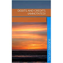 Debits and Credits (Annotated) (English Edition)