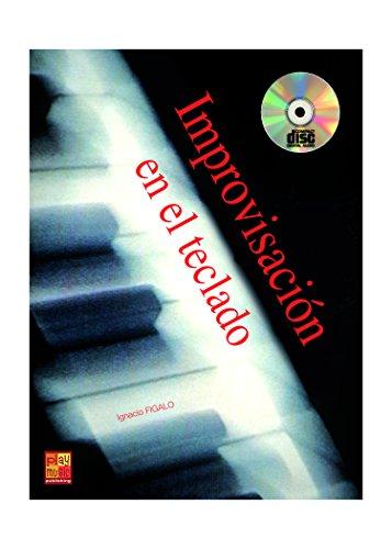 Improvisación en el teclado (piano) - 1 Libro + 1 CD por Ignacio Medilla