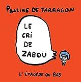 """Afficher """"cri de Zabou (Le)"""""""