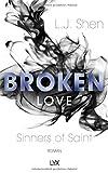 Broken Love (Sinners of Saint, Band 4)