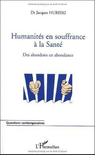 Humanités en souffrance à la Santé : Des abandons en abondance de Jacques Hureiki (2 mai 2005) Broché