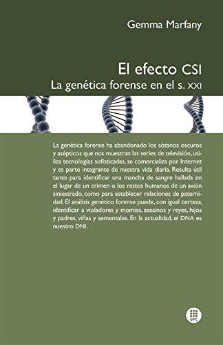 El Efecto CSI : la genética forense en el s. XXI (Spanish Edition)