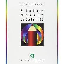 Vision, dessin, créativité, 3e édition