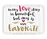 VICKKY Doormat ValentineDay Set Every Love Story iBeautiful but OuriMy Favorite Quote Romantic Idea Fabric Bathroom Decor with Hook Long White Black Pink 23.6 W X 15.7 W Inches
