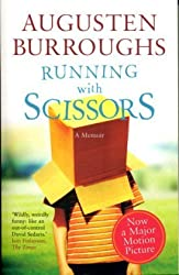 Running with Scissors by Augusten Burroughs (2006-09-14)