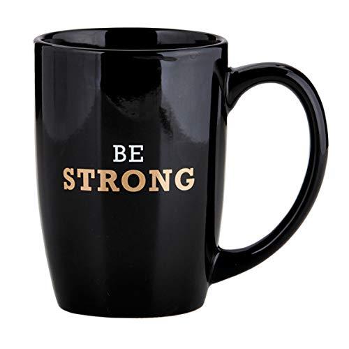 Religiöse Tasse aus Steingut, Aufschrift Be Strong