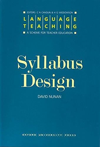 Language Teaching. A Scheme for Teacher's Education. Syllabus Design (Language Teaching: A Scheme for Teacher Education)