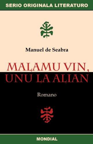 malamu-vin-unu-la-alian-originala-romano-en-esperanto-basque-edition