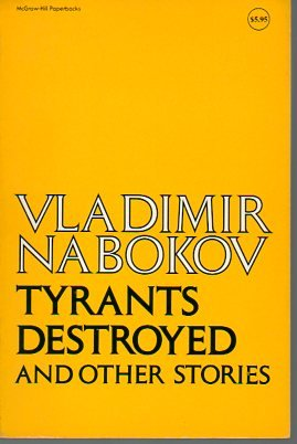 Tyrants Destroyed and Other Short Stories