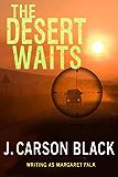 The Desert Waits (English Edition)