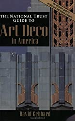 The National Trust Guide to Art Deco in America (Preservation Press Series) by David Gebhard (1996-10-05)