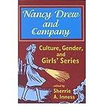 Nancy Drew & Company (Culture, Gender, & Girls') (Paperback) - Common