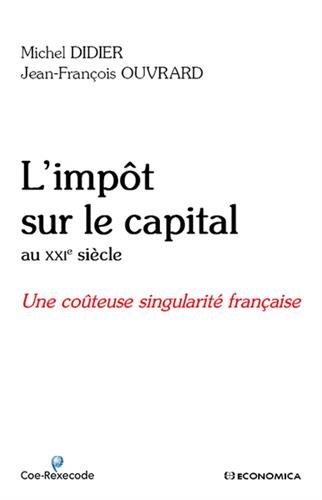 L'impôt sur le capital au XXIe siècle : Une coûteuse singularité française