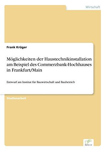 moglichkeiten-der-haustechnikinstallation-am-beispiel-des-commerzbank-hochhauses-in-frankfurt-main